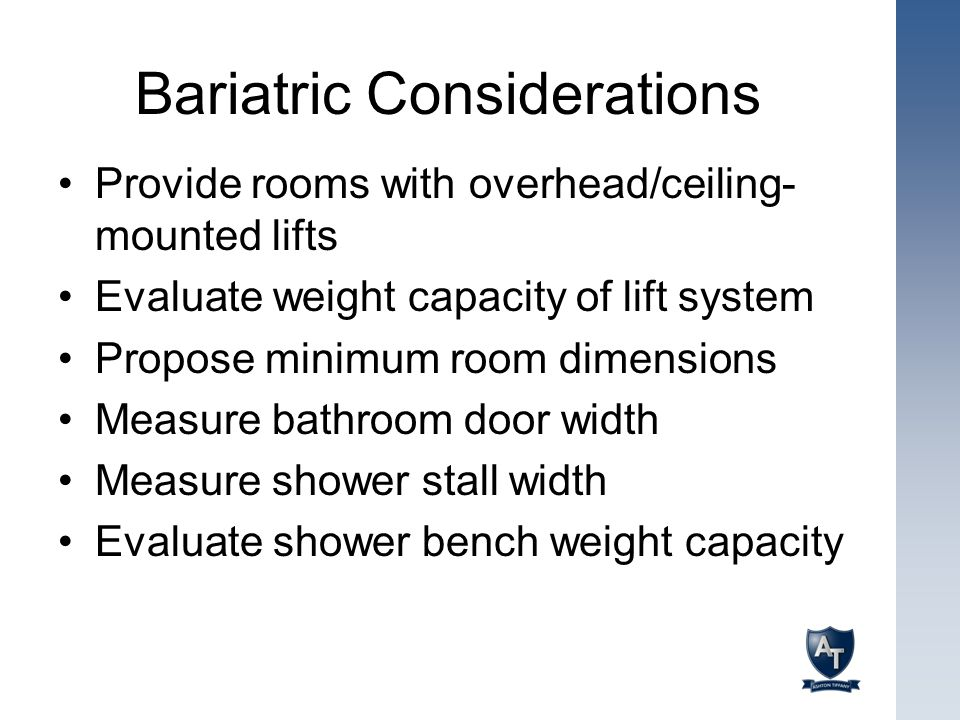 Bariatric Considerations