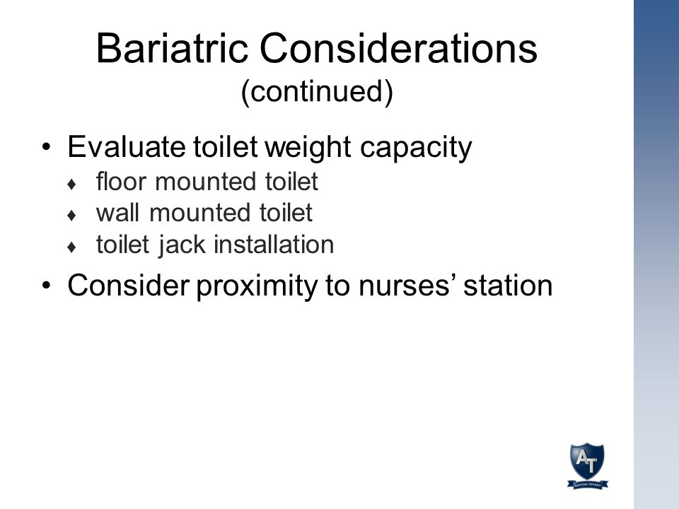 Bariatric Considerations (continued)