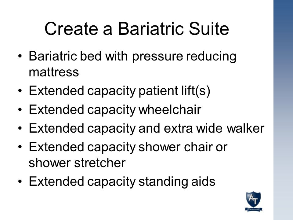 Create a Bariatric Suite