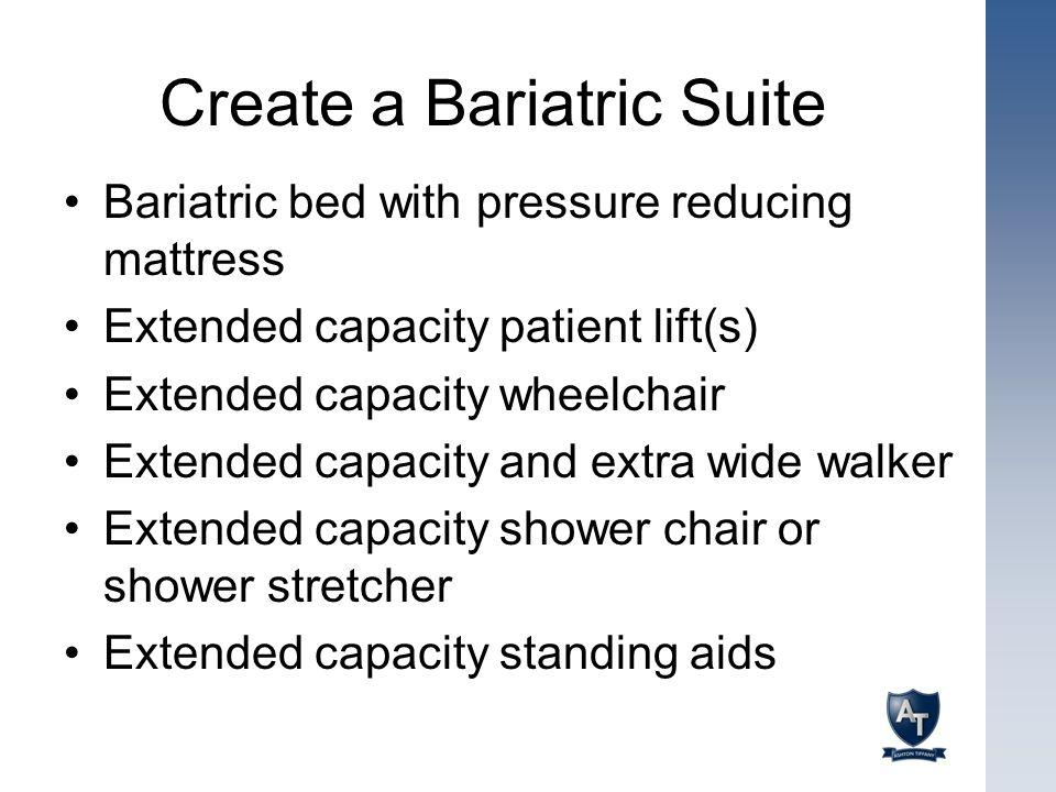 Create a Bariatric Suite
