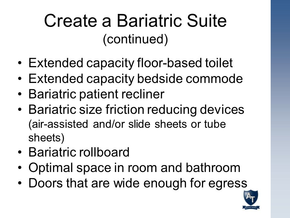 Create a Bariatric Suite (continued)