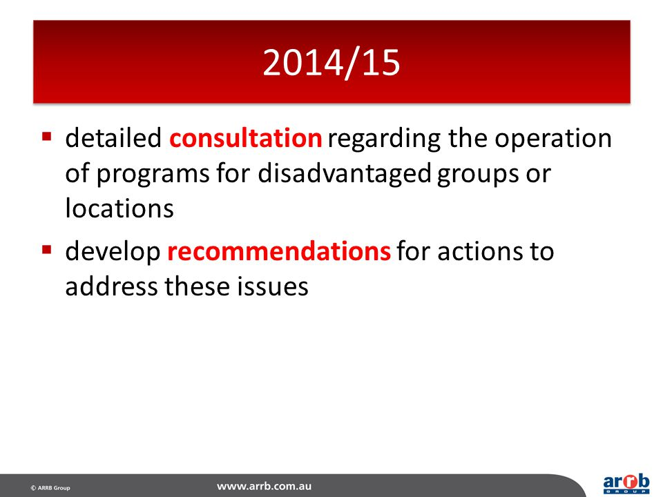 2014/15 detailed consultation regarding the operation of programs for disadvantaged groups or locations.