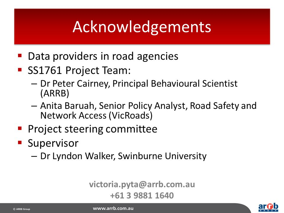 Acknowledgements Data providers in road agencies SS1761 Project Team: