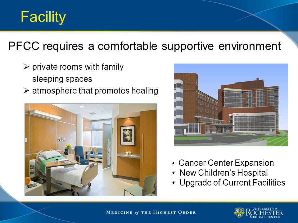 Facility PFCC requires a comfortable supportive environment