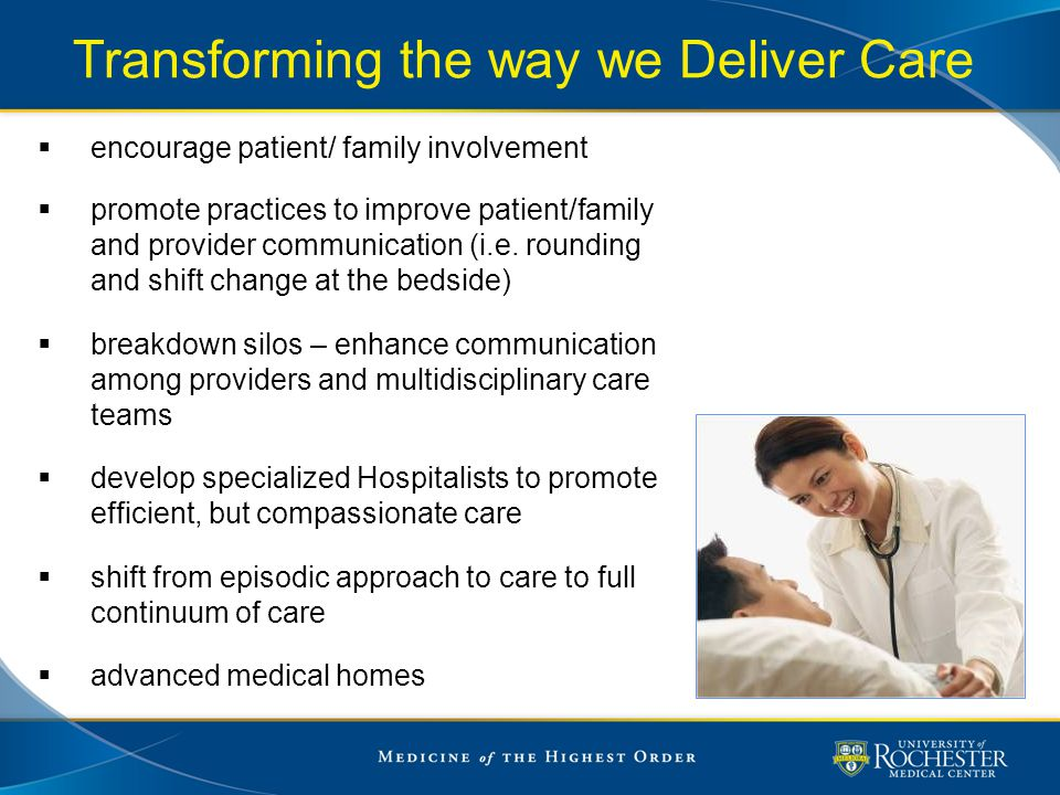 Transforming the way we Deliver Care