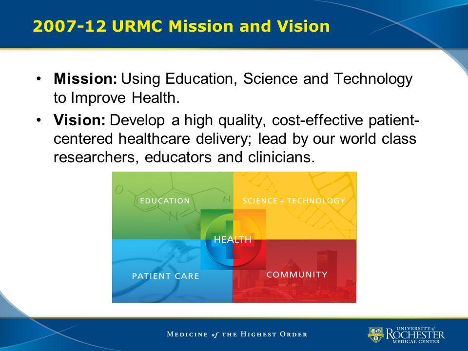 2007-12 URMC Mission and Vision