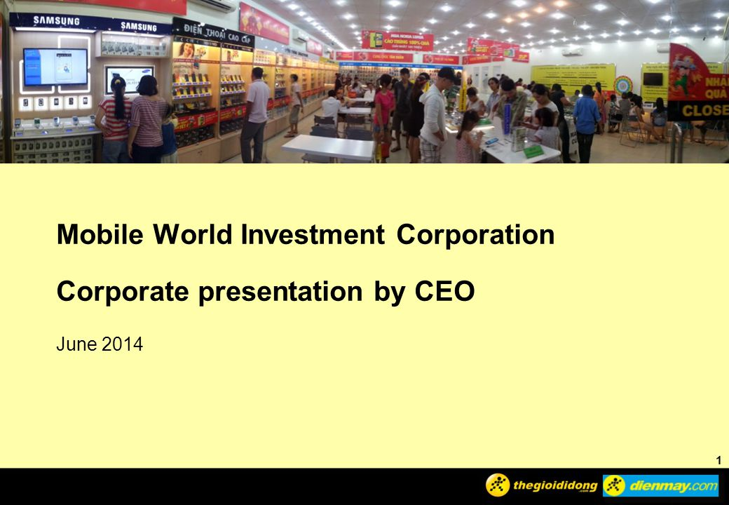 Mobile World Investment Corporation Corporate presentation by CEO