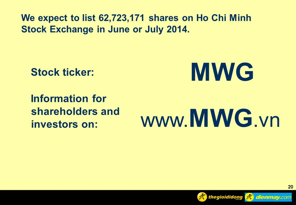 MWG www.MWG.vn Stock ticker: