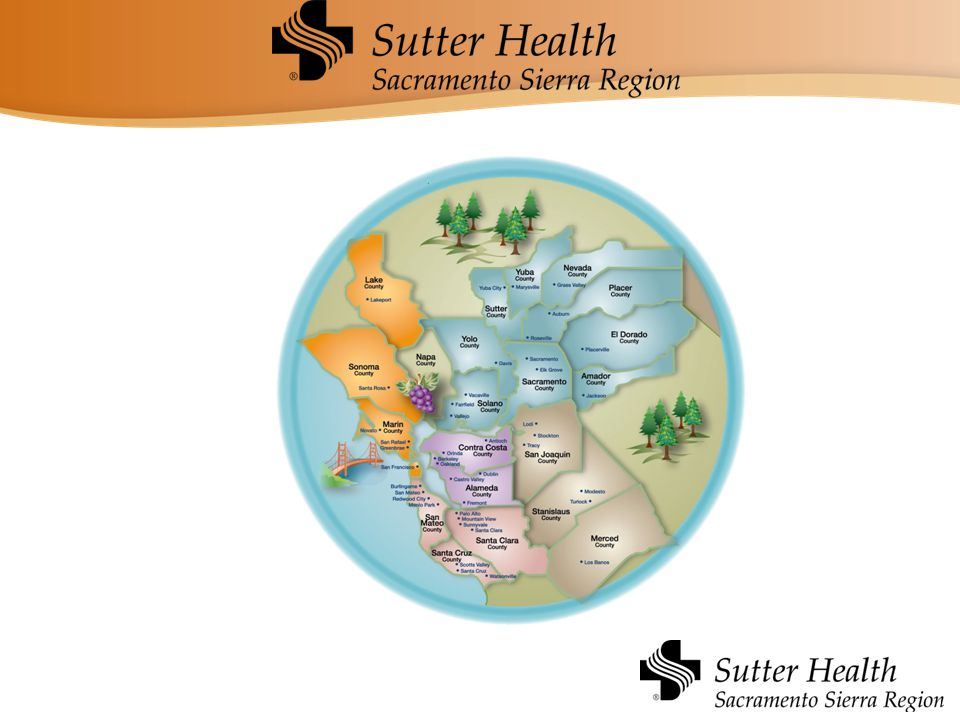 Introduction to Sutter Health, Sacramento Sierra Region