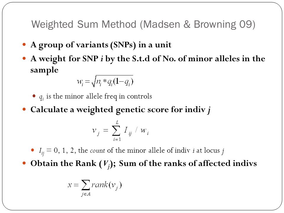 Weighted Sum Method (Madsen & Browning 09)