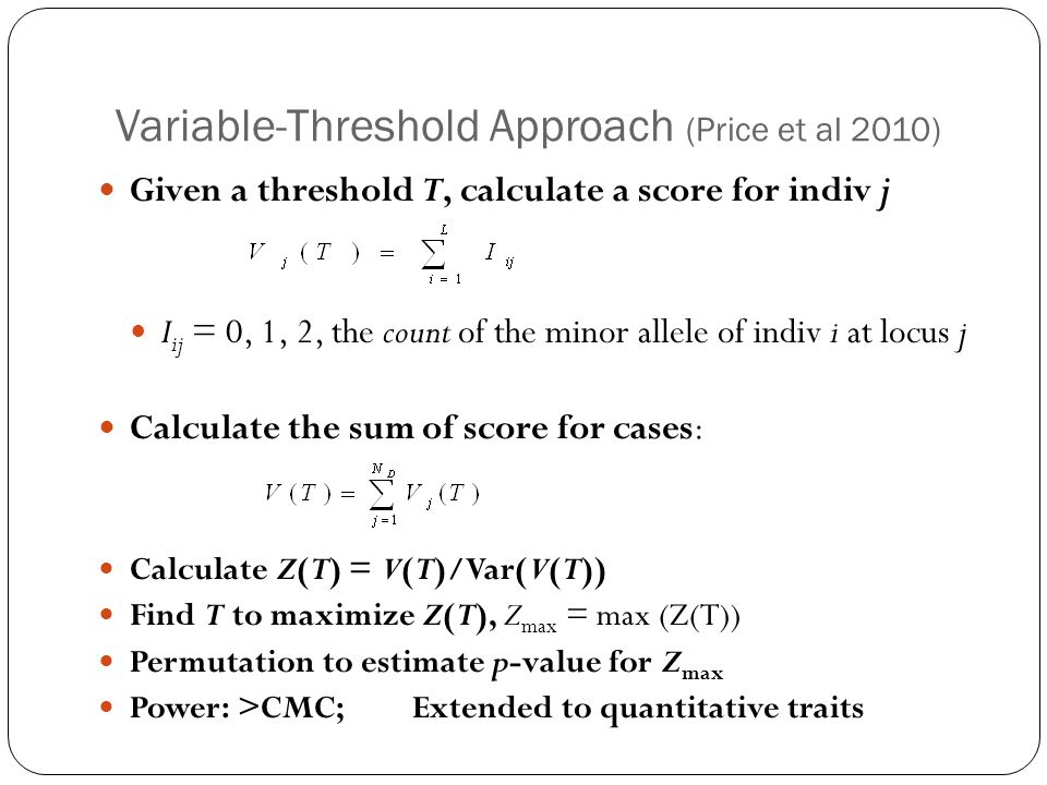 Variable-Threshold Approach (Price et al 2010)