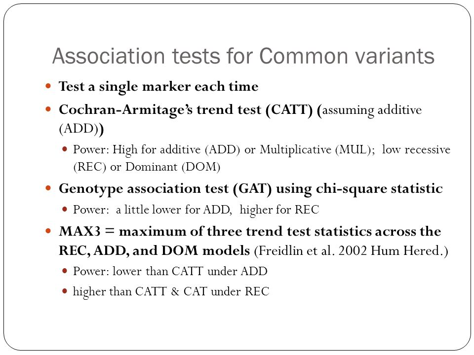 Association tests for Common variants