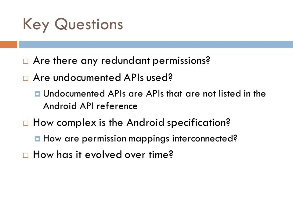 Key Questions Are there any redundant permissions