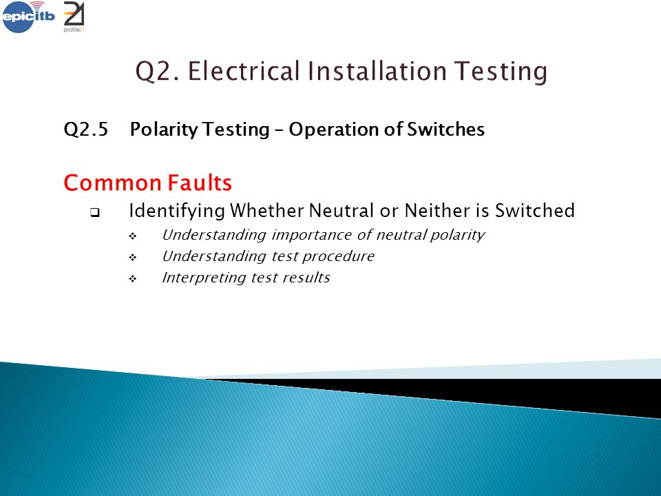 Q2. Electrical Installation Testing