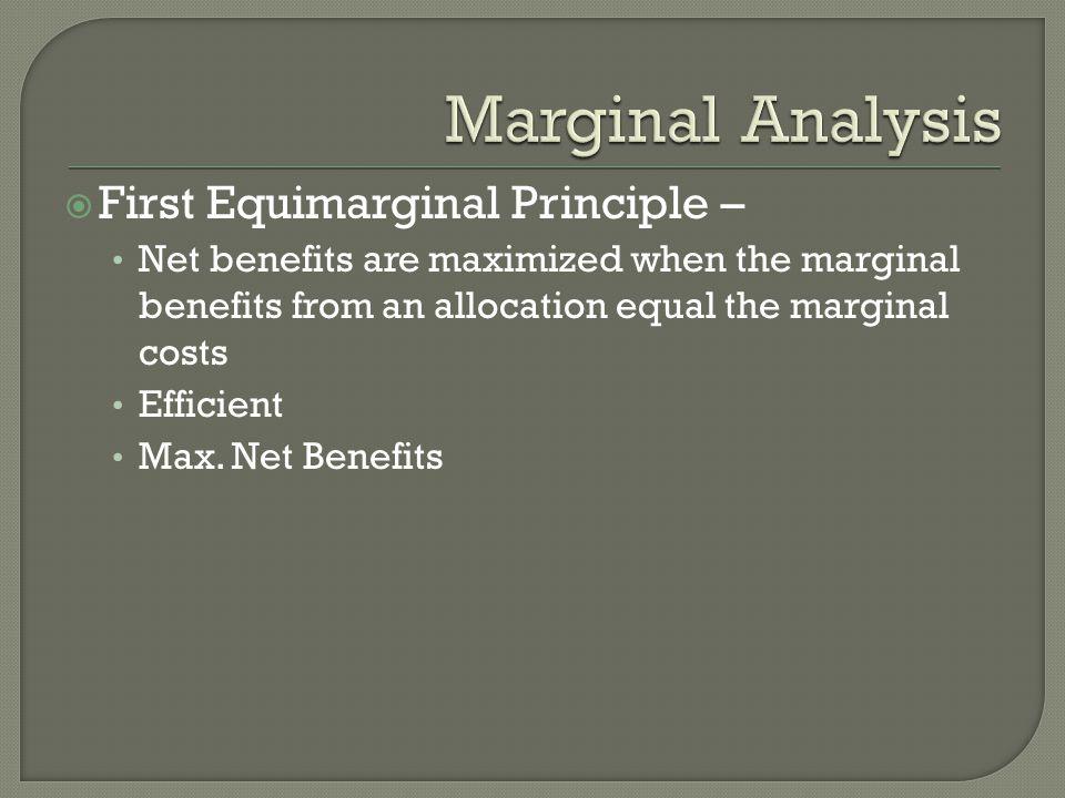 Marginal Analysis First Equimarginal Principle –