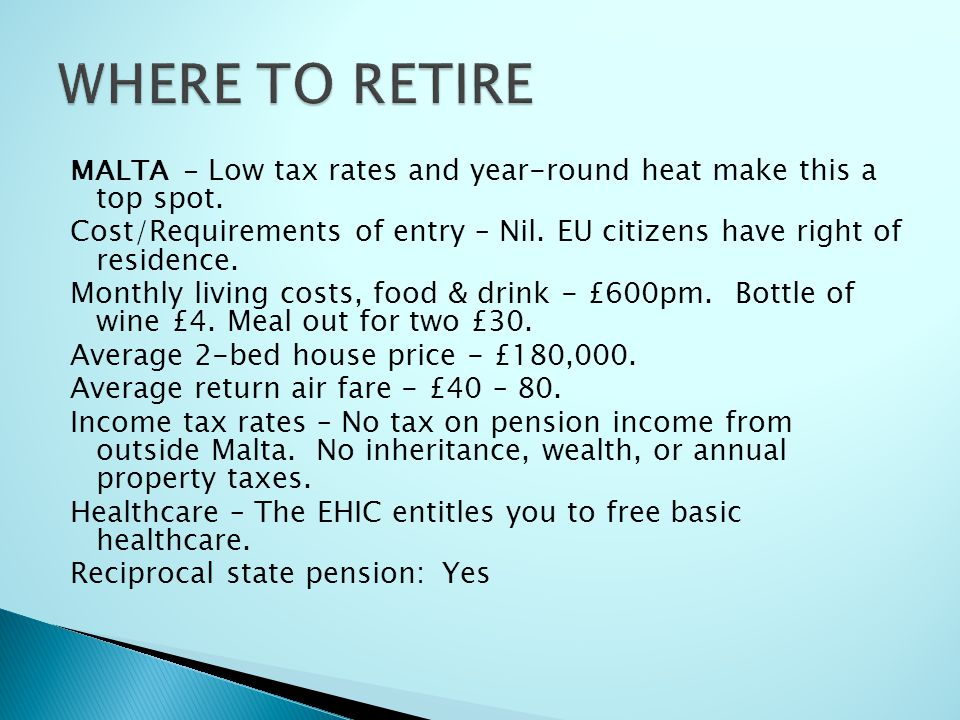 WHERE TO RETIRE MALTA - Low tax rates and year-round heat make this a top spot.