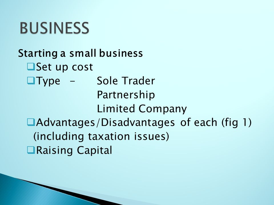 BUSINESS Set up cost Type - Sole Trader Partnership Limited Company
