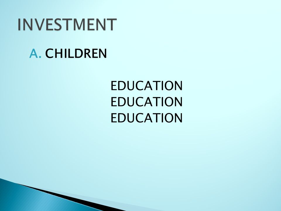 INVESTMENT CHILDREN EDUCATION