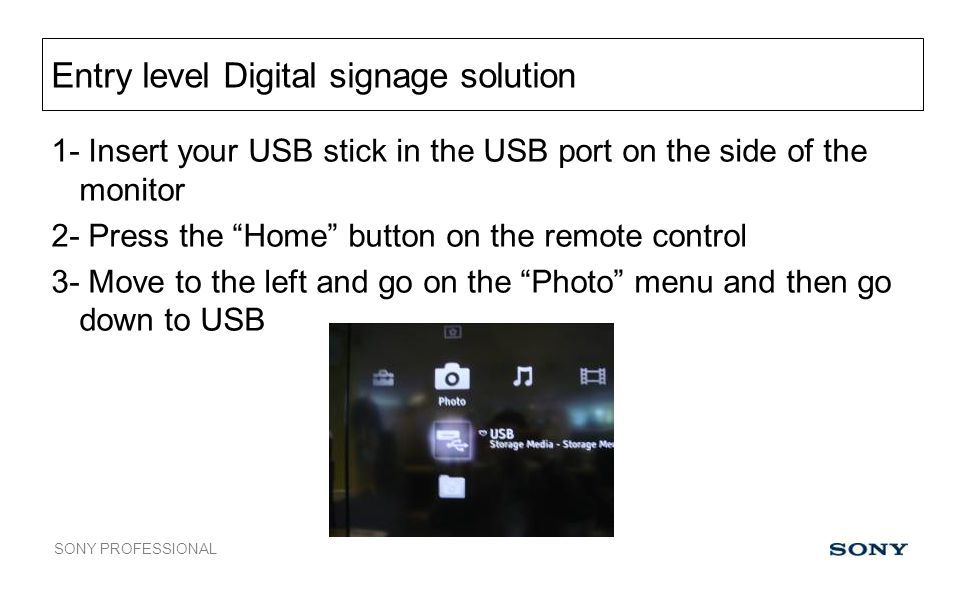 Entry level Digital signage solution