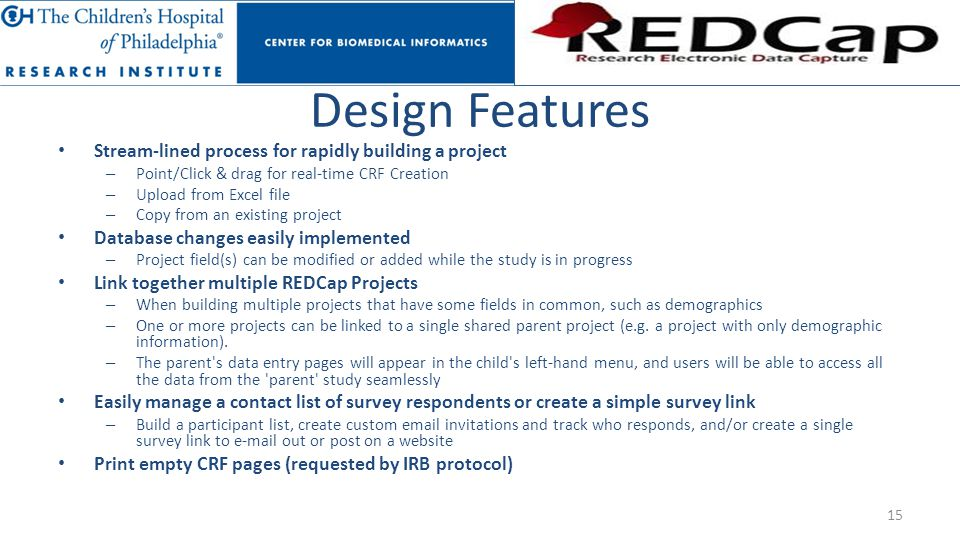 Design Features Stream-lined process for rapidly building a project