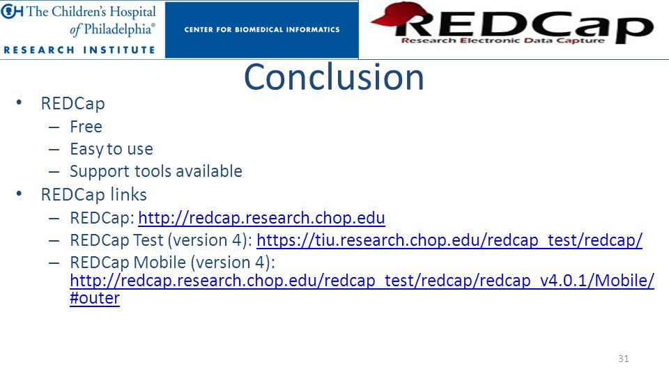 Conclusion REDCap REDCap links Free Easy to use