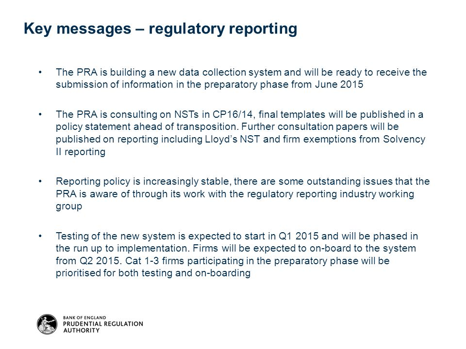 Key messages – regulatory reporting