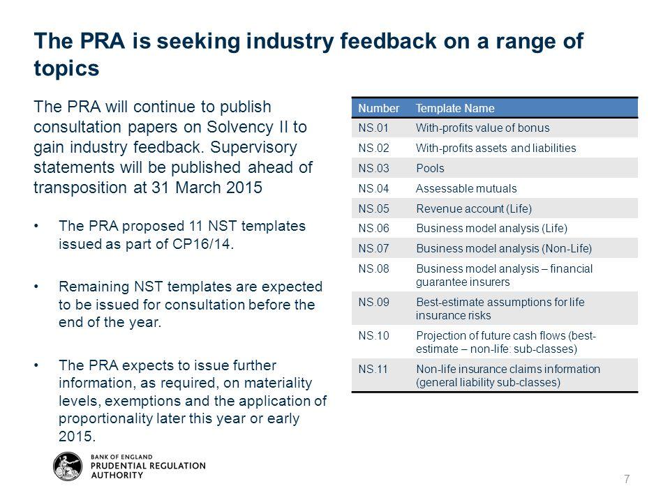 The PRA is seeking industry feedback on a range of topics