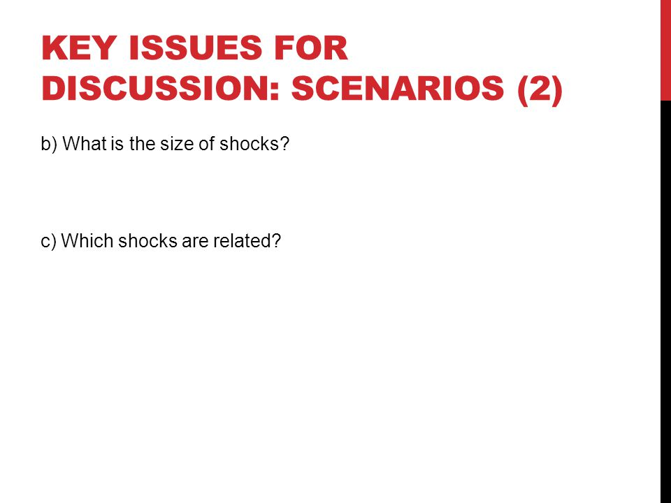 Key issues for discussion: scenarios (2)
