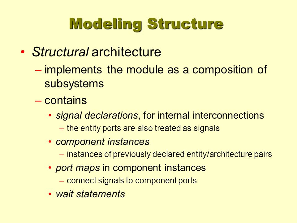 Modeling Structure Structural architecture