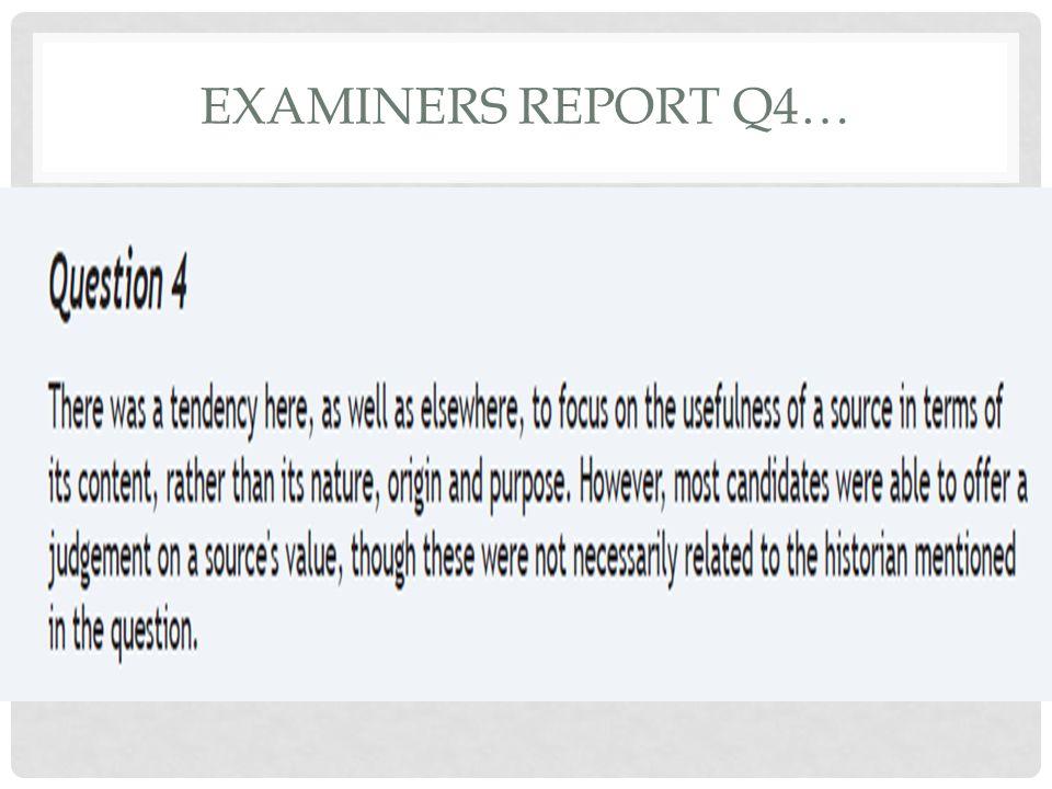 Examiners Report Q4…