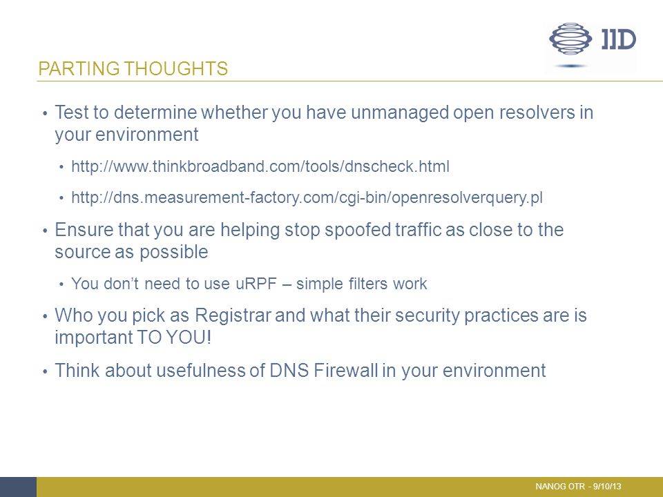 Think about usefulness of DNS Firewall in your environment