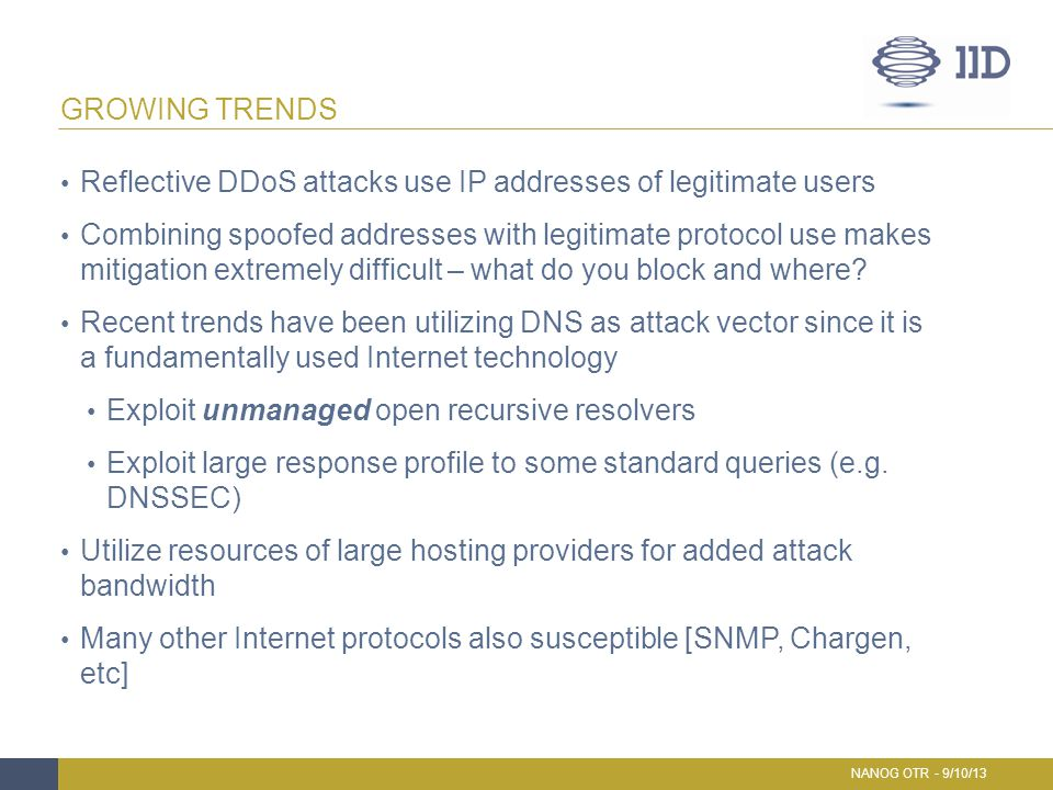 Reflective DDoS attacks use IP addresses of legitimate users