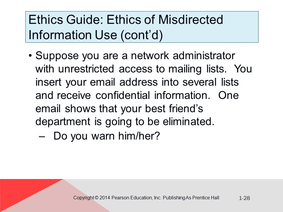 Ethics Guide: Ethics of Misdirected Information Use (cont'd)