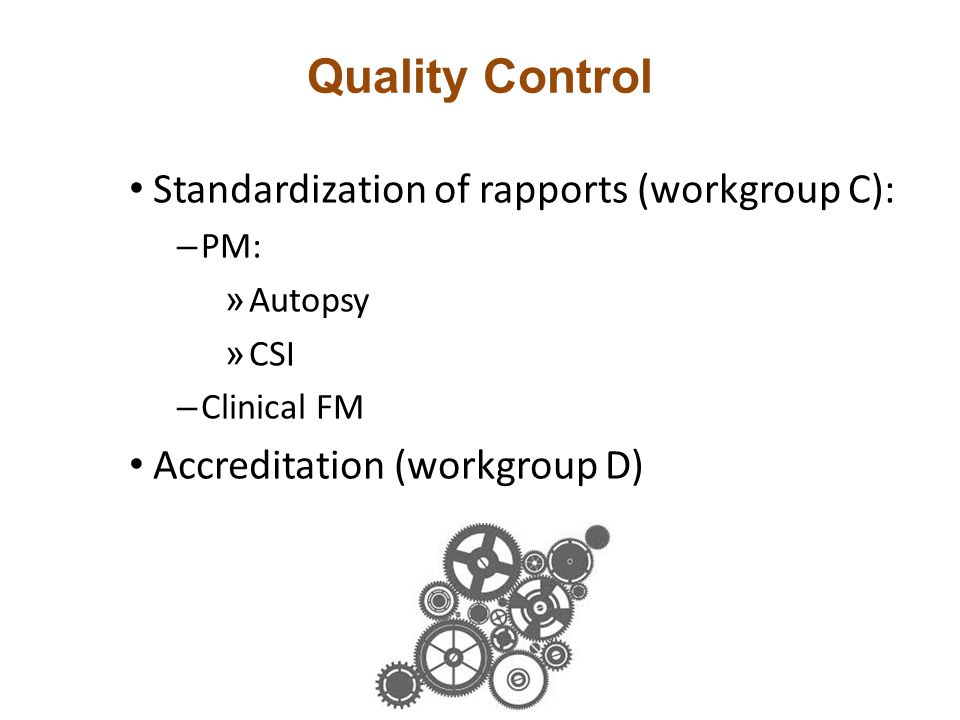 Quality Control Standardization of rapports (workgroup C):