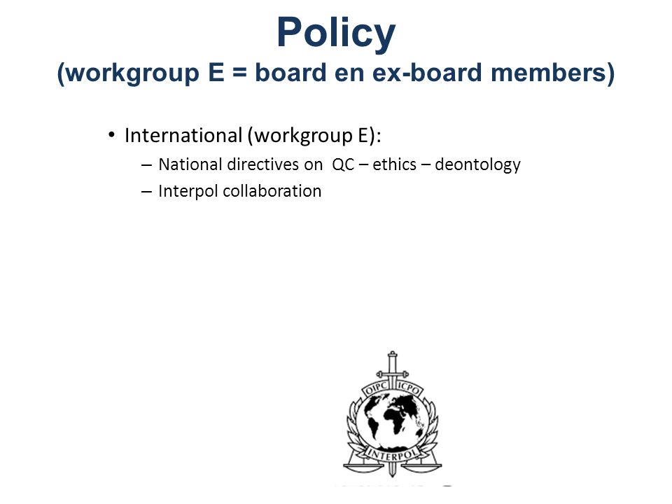 Policy (workgroup E = board en ex-board members)