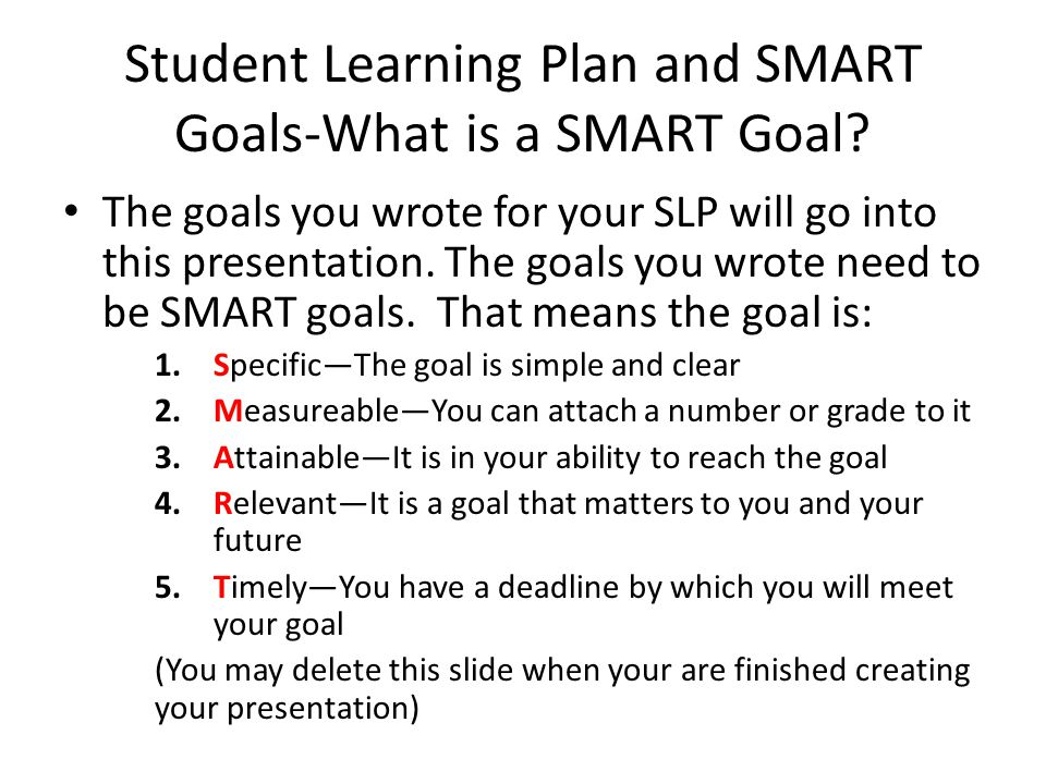 Student Learning Plan and SMART Goals-What is a SMART Goal