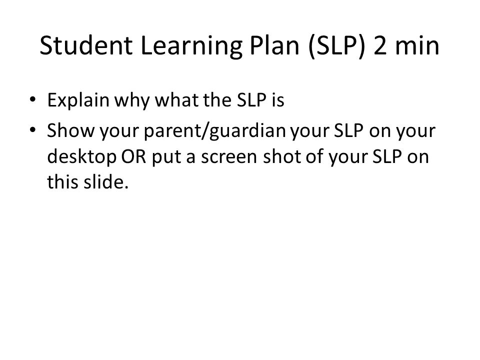Student Learning Plan (SLP) 2 min