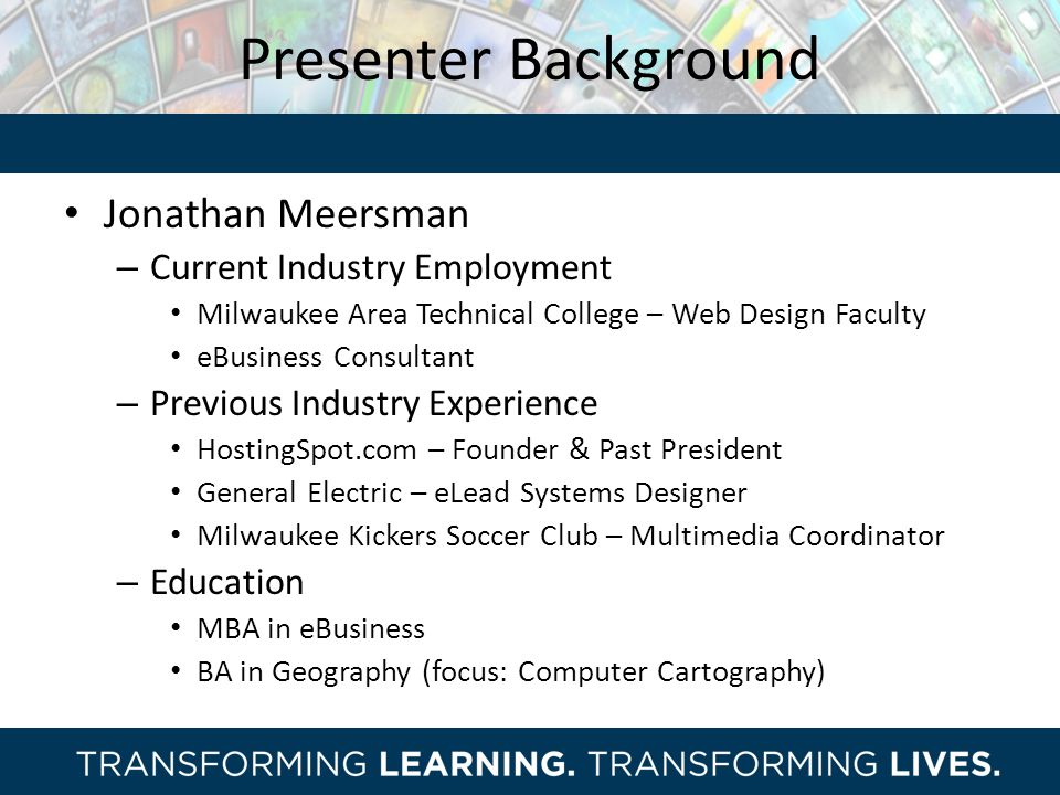 Presenter Background Jonathan Meersman Current Industry Employment