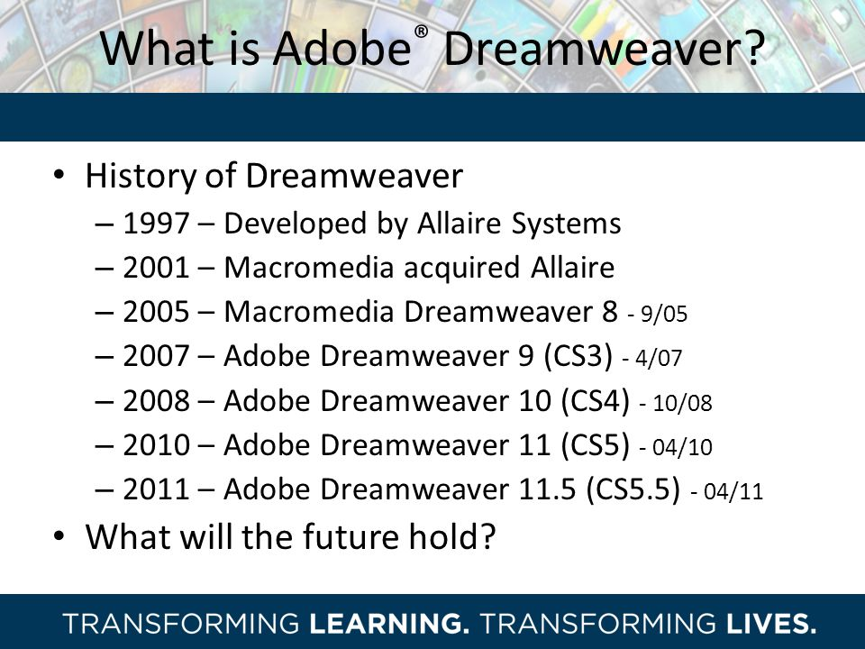 What is Adobe® Dreamweaver