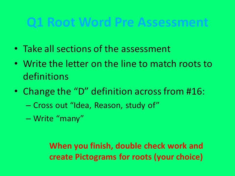Q1 Root Word Pre Assessment
