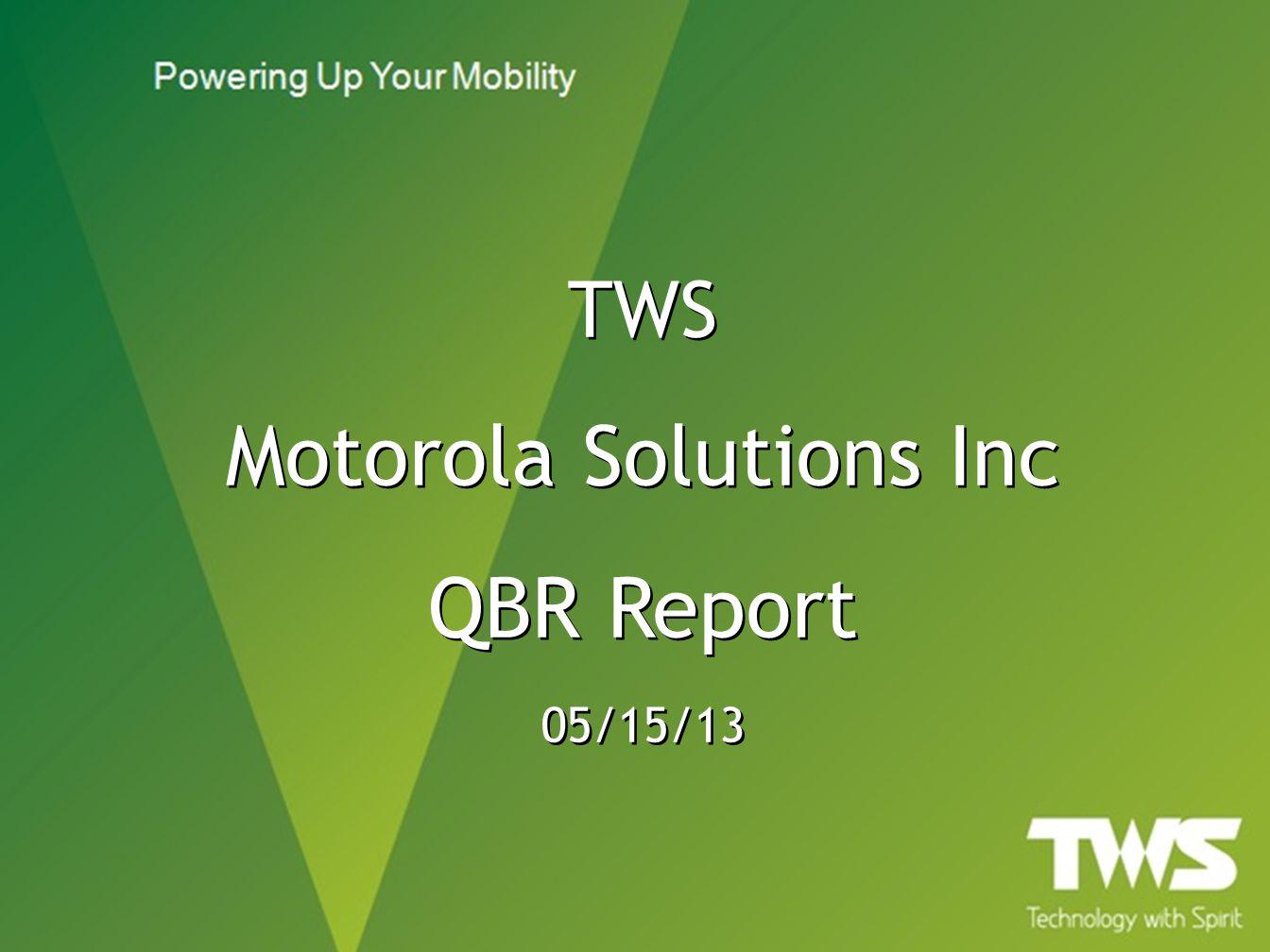Motorola Solutions Inc QBR Report