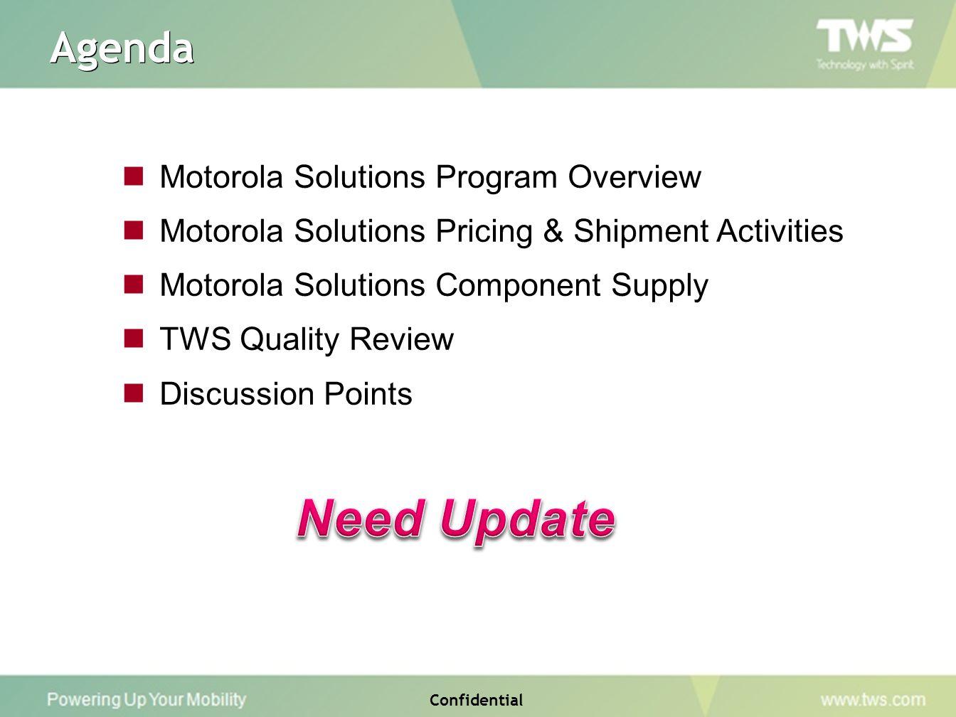 Need Update Agenda Motorola Solutions Program Overview