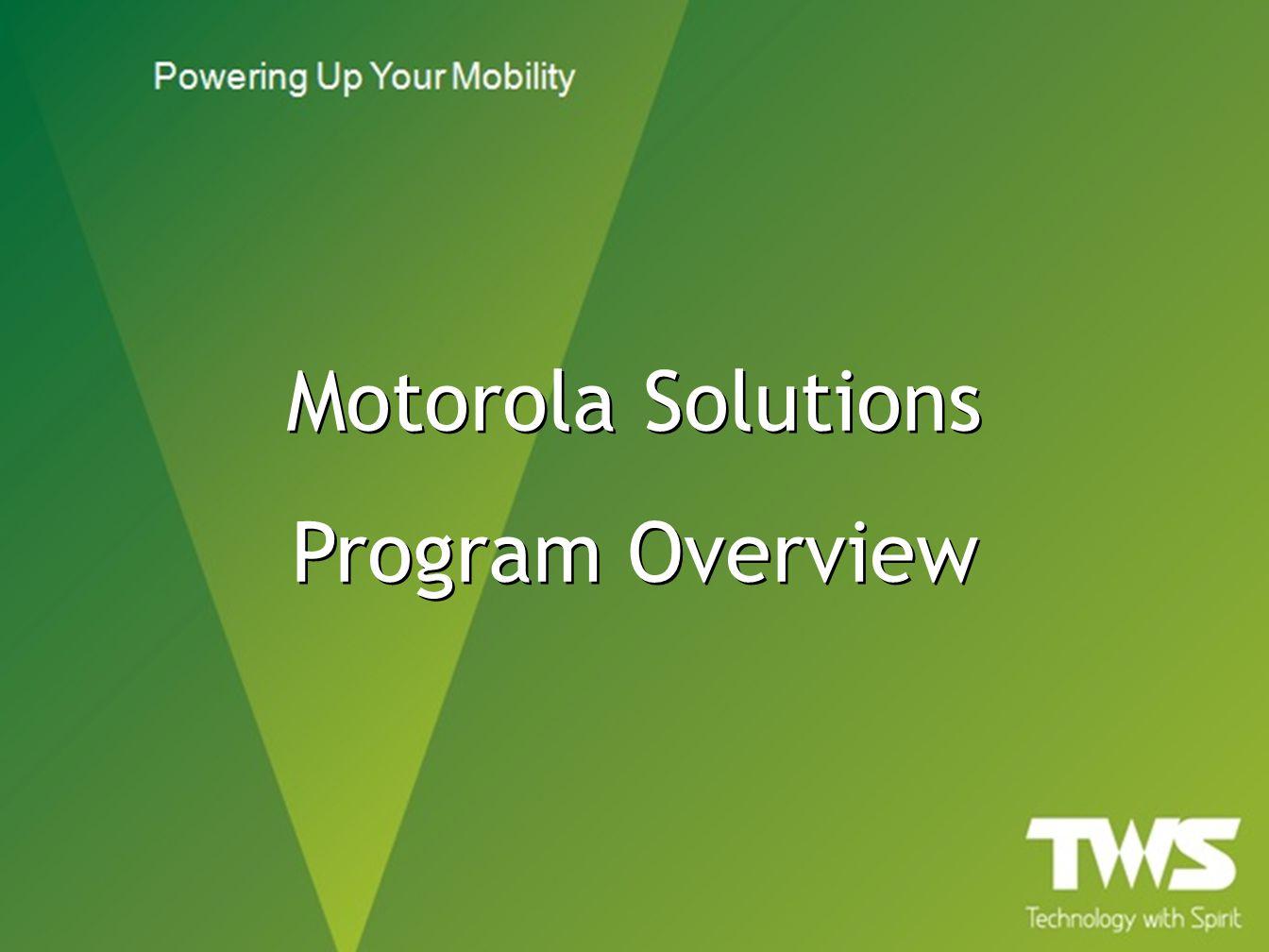 Motorola Solutions Program Overview