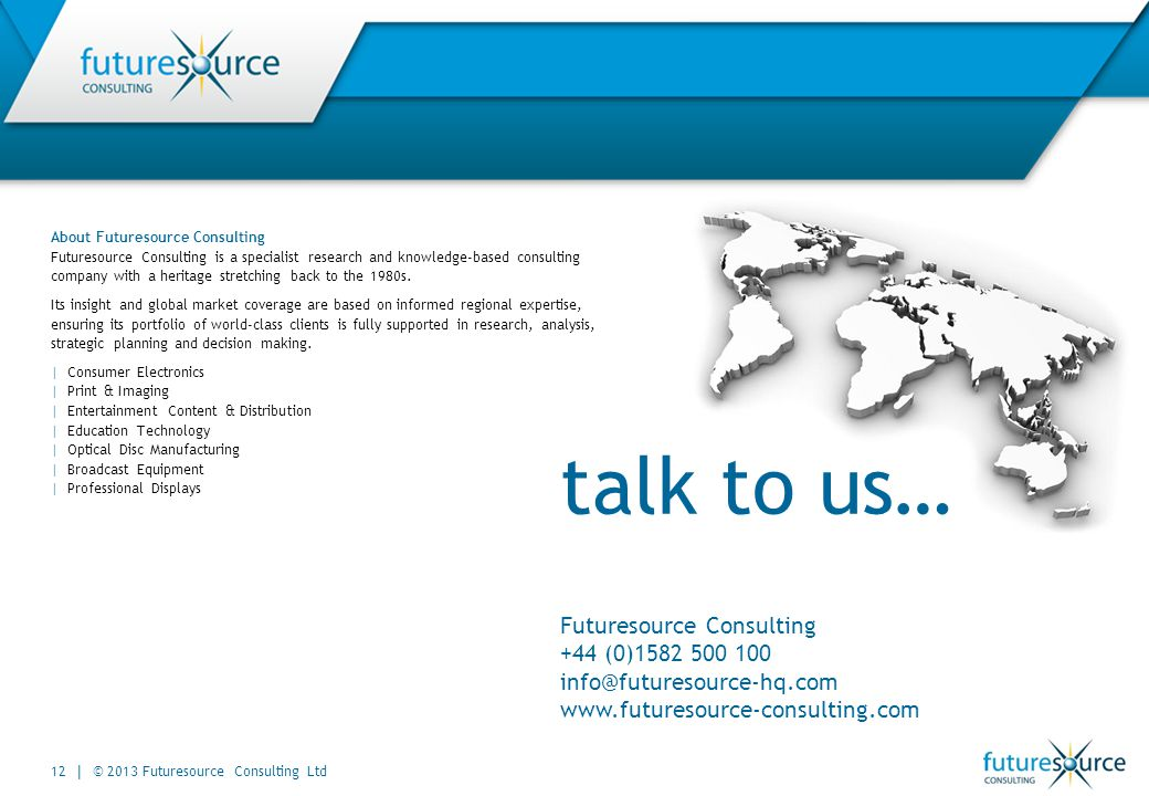 About Futuresource Consulting Futuresource Consulting is a specialist research and knowledge-based consulting company with a heritage stretching back to the 1980s.