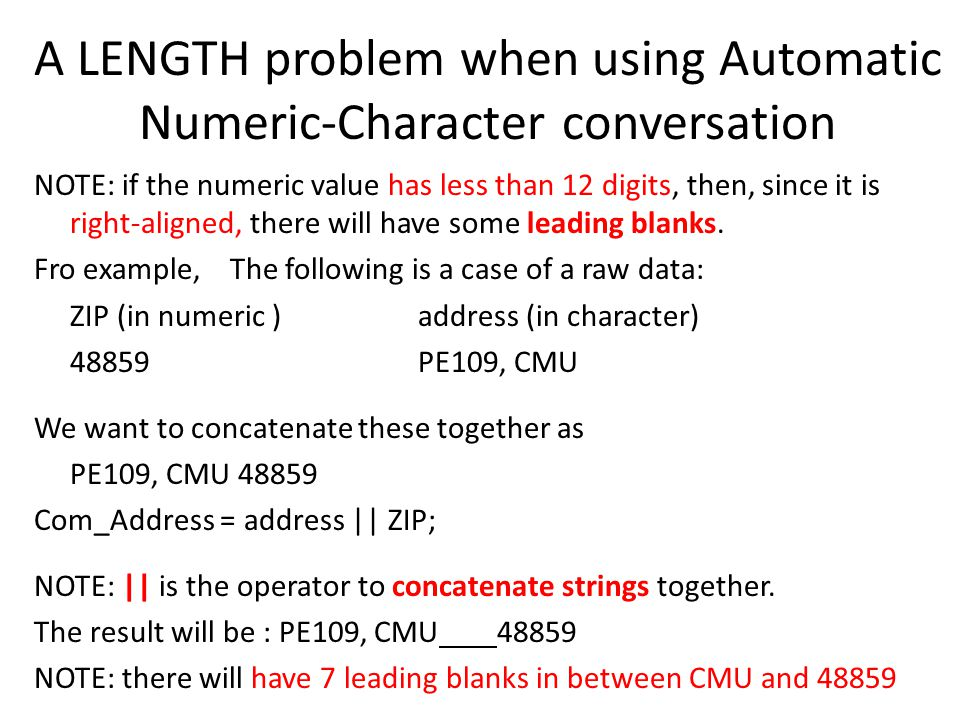 A LENGTH problem when using Automatic Numeric-Character conversation