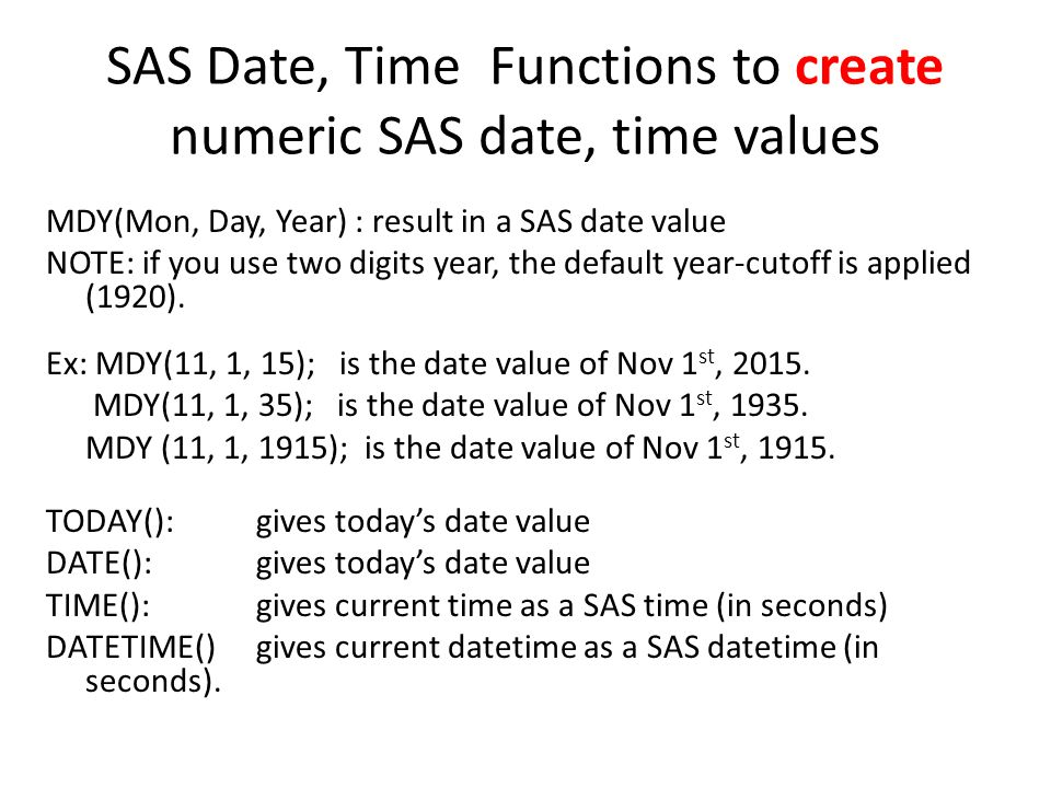SAS Date, Time Functions to create numeric SAS date, time values