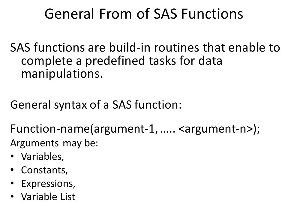 General From of SAS Functions