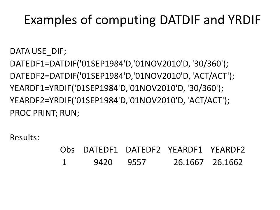 Examples of computing DATDIF and YRDIF