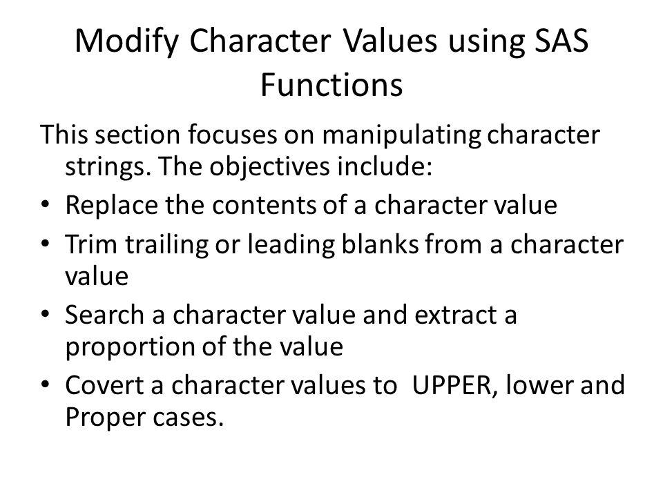 Modify Character Values using SAS Functions