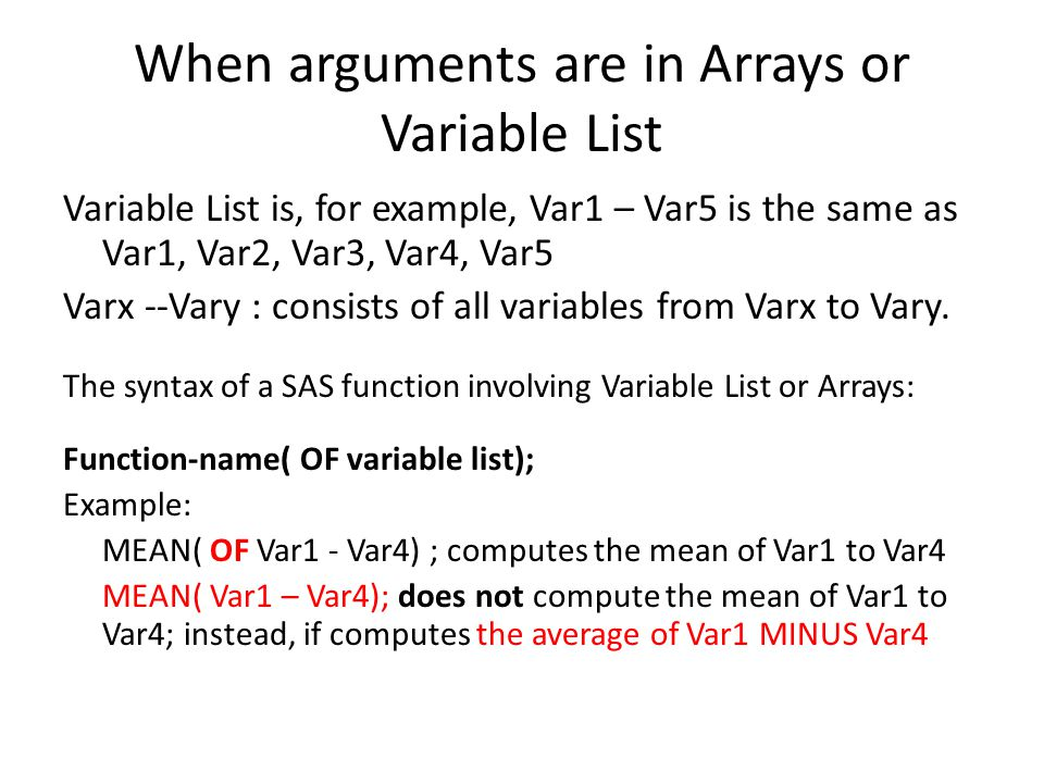 When arguments are in Arrays or Variable List